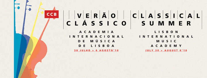 CLASSICAL SUMMER 2016: FESTIVAL AND MASTERCLASSES IN LISBON